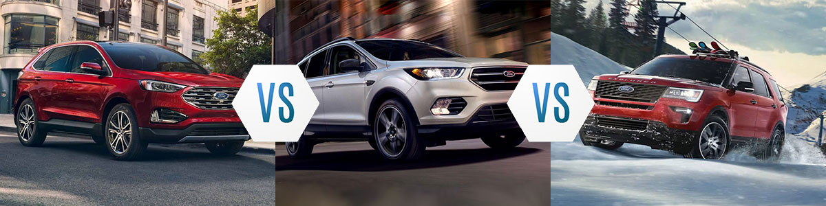Ford Edge vs Ford Escape vs Ford Explorer